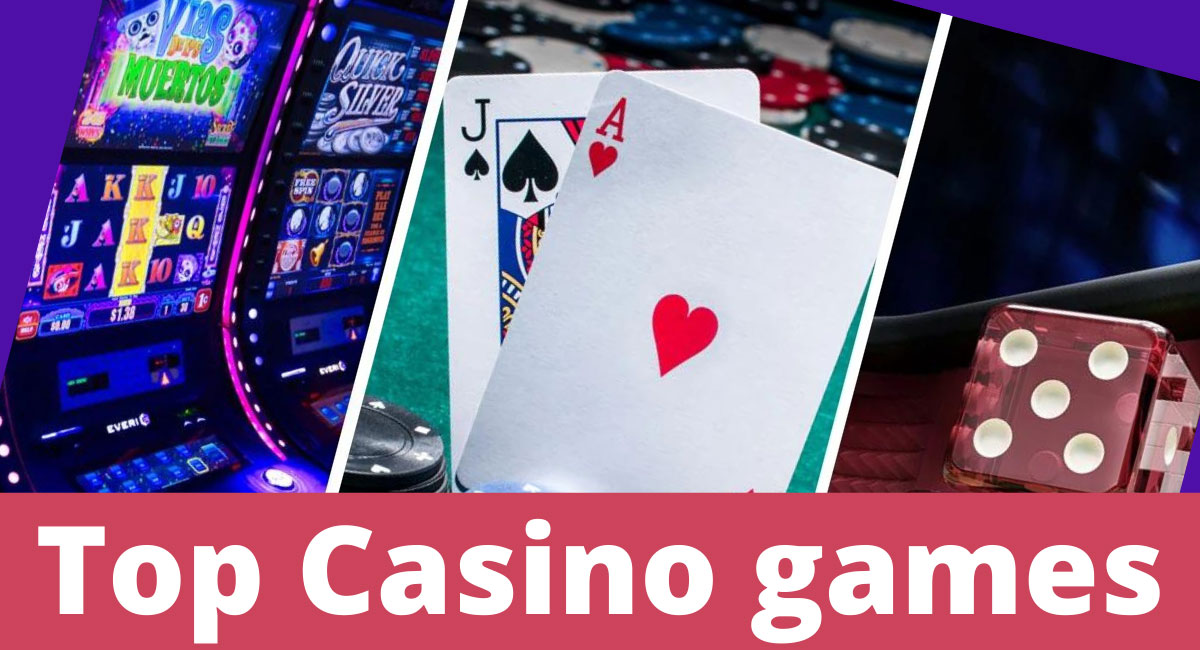 Recommended Casino games